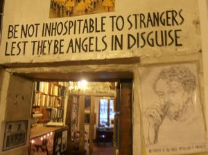 'Be not inhospitable to strangers lest they be angels in disguise'