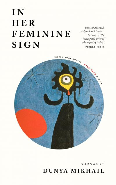 Cover image of In Her Feminine Sign by Dunya Mikhail