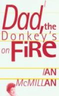Cover Picture of Dad the Donkey's on Fire