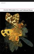 New and Collected Poems by Clive Wilmer