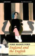 Ford Madox Ford - England and the English